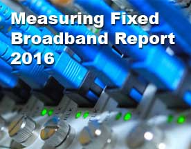 2016 Measuring Broadband America Fixed Broadband Report