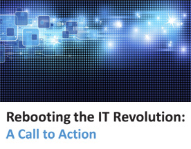 Rebooting the IT Revolution