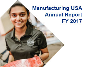 Manufacturing USA Annual Report, FY 2017