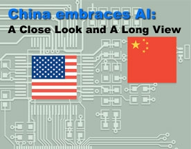 China embraces AI: A Close Look and A Long View