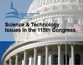 Science and Technology Issues in the 115 th Congress